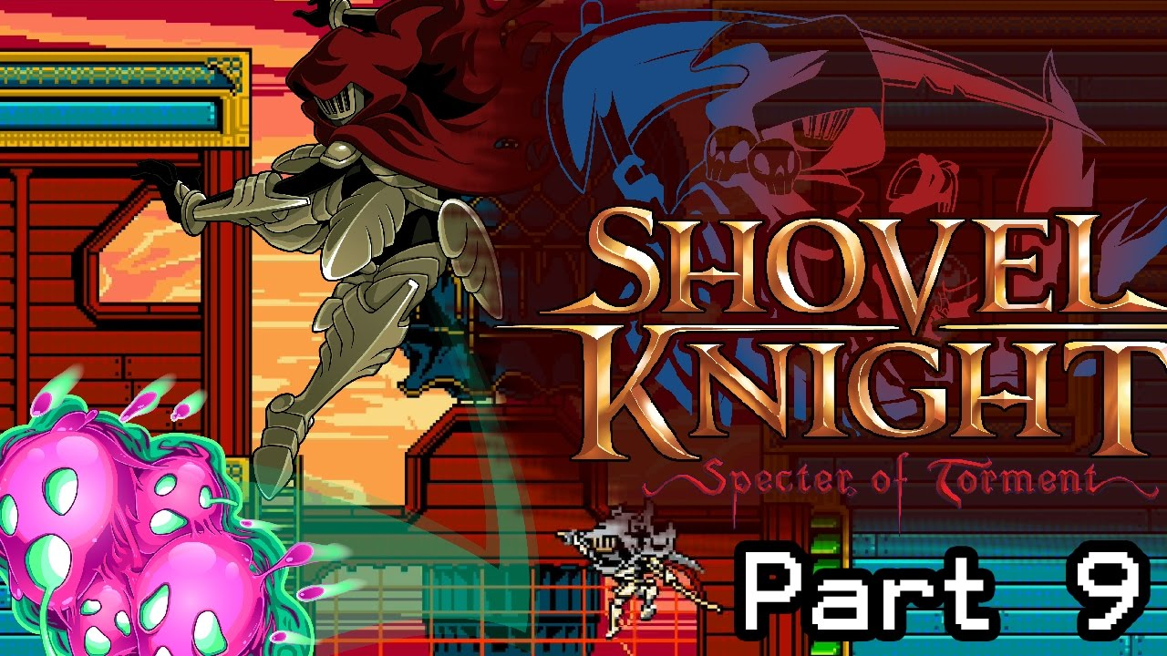 Let's Play Shovel Knight: Spectre of Torment – Part 9