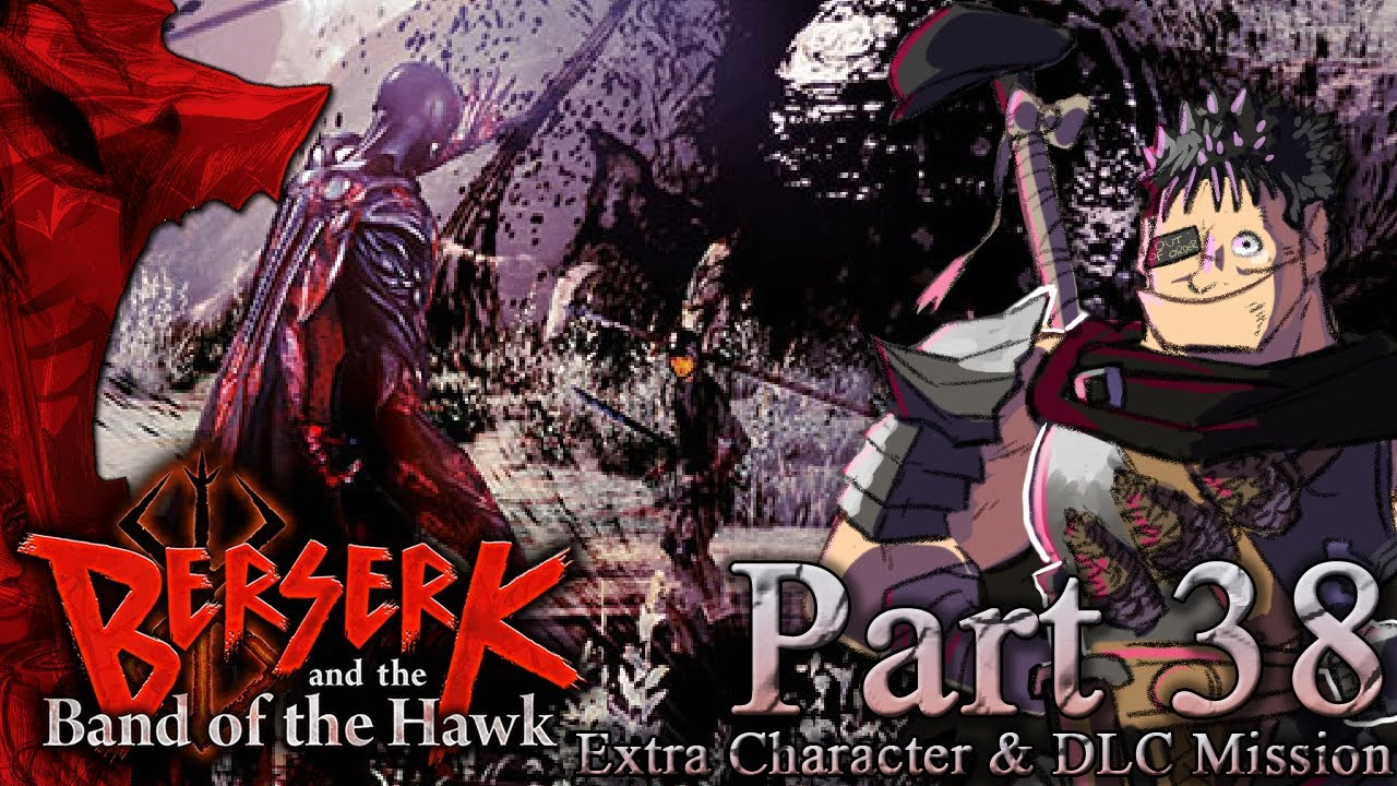 Let's Play Berserk and the Band of the Hawk – Part 38 [DLC/Extras Finale]