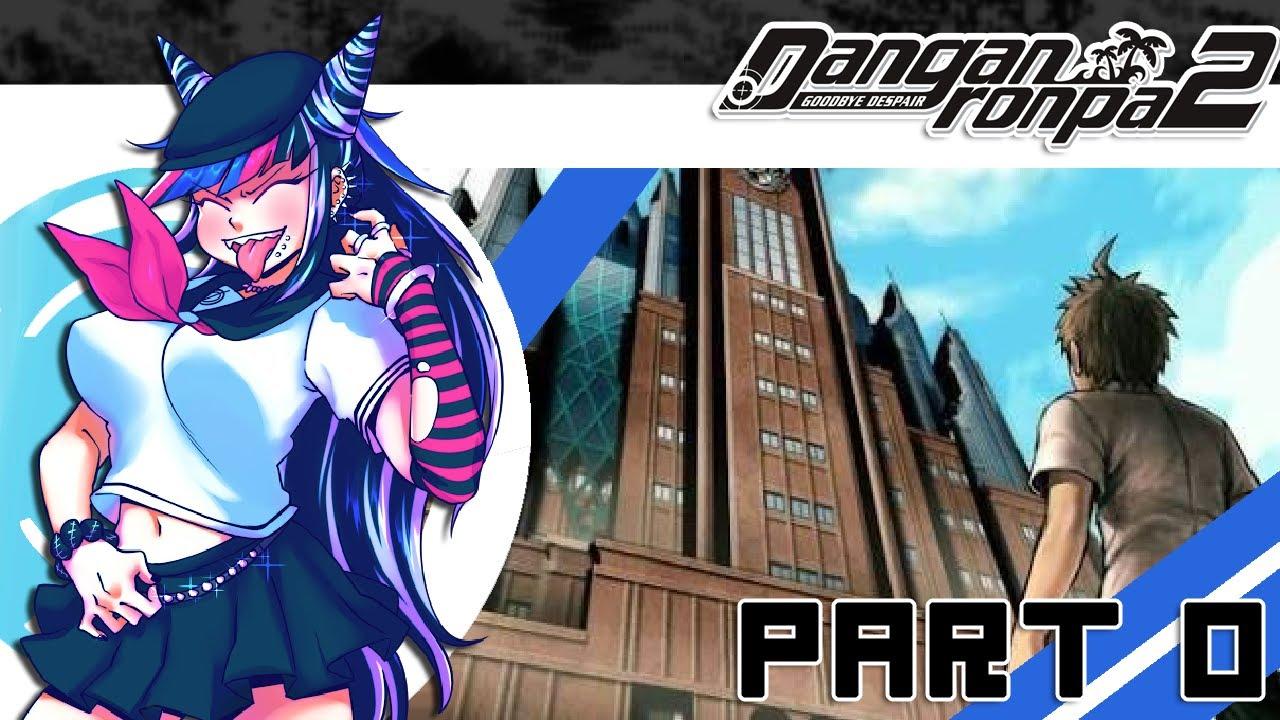 Let's Play Danganronpa 2: Goodbye Despair [Blind] – Part 0