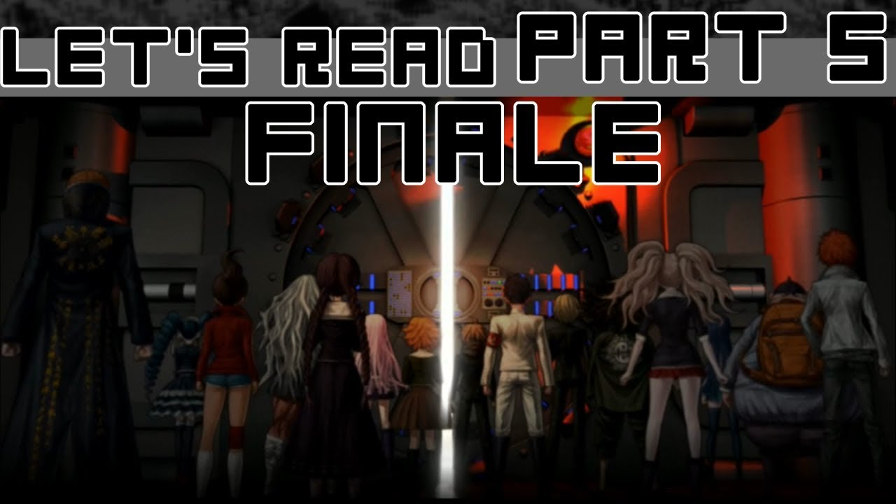 Let's Read Danganronpa IF: The Button of Hope and the Tragic Warriors of Despair – Part 5 [Finale]