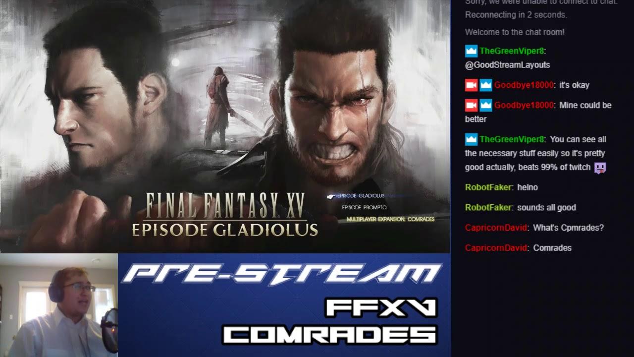 Let's Stream Final Fantasy XV: Comrades (Part 1 – Prestream/Character Creation)
